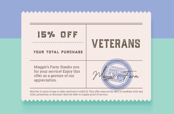 Veterans - 15% Off at Maggie's Farm